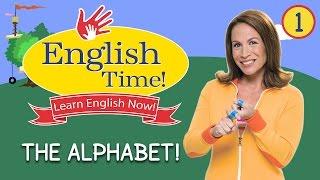 The Alphabet - English Time!