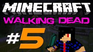Minecraft: The Walking Dead Survival! Episode 5 - Wall begins