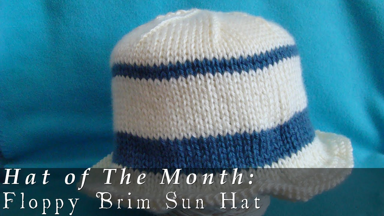 Loom Knit Baby Hat With Brim : Hat of the month july floppy brim sun youtube