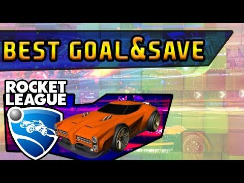 ROCKET LEAGUE: Best Goals & Saves