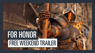 FOR HONOR - Free Weekend Trailer (May 3-6)