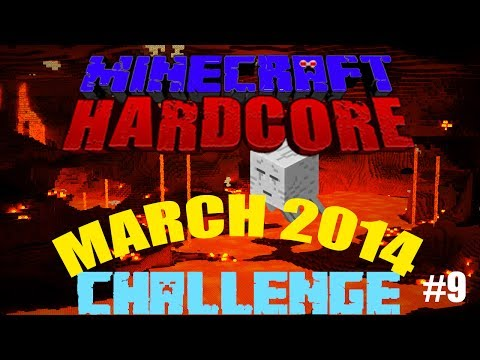 2014 March Minecraft Hardcore Challenge! Episode 9
