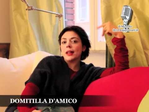 Intervista a DOMITILLA D'AMICO (2012) | ilmondodeidoppiatori.it