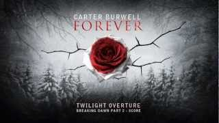 Carter Burwell Twilight Overture [Breaking Dawn Part 2