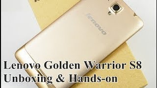 Lenovo Golden Warrior S8 Unboxing & Hands-On