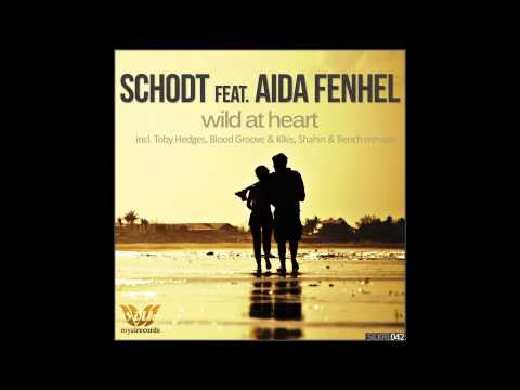 Schodt - Wild At Heart EP [Silk Royal Records]