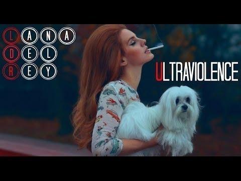 Lana Del Rey   Ultraviolence Full Album