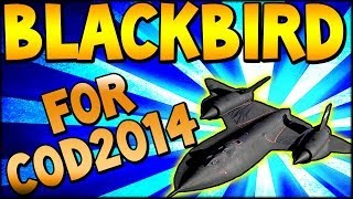 "BLACKBIRD FOR COD2014!! ""Black Ops 2"" Triple VSAT BEASTNESS!"