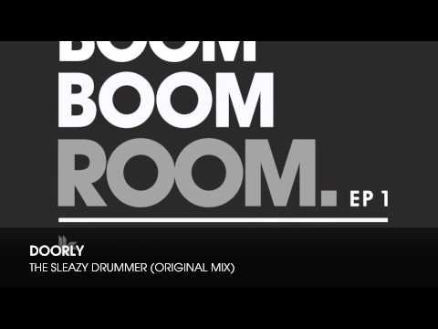 Doorly - The Sleazy Drummer (Original Mix)