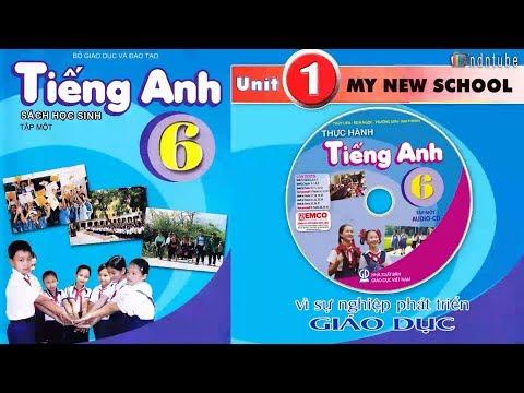 Học Tiếng Anh || Tiếng Anh Lớp 6 - Unit 1: MY NEW SCHOOL