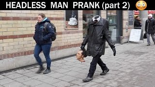 Headless man Prank part 2 (slaughter version)- Julien magic