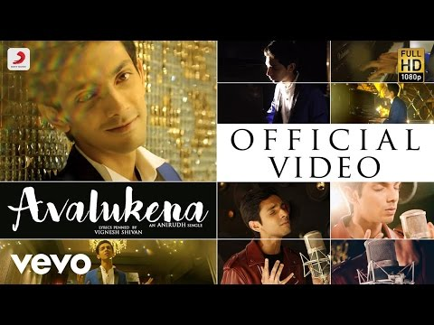 Avalukena - Song Video  Anirudh Ravichander