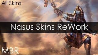 League Of Legends Nasus Skins ReWork (All Skins) HD