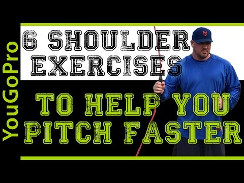 6 Super Effective Shoulder Exercises to Help You PITCH FASTER!