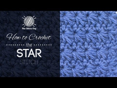 Beginner Crochet Stitches Youtube : How to Crochet the Star Stitch - YouTube