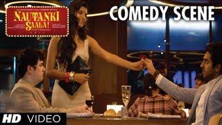 Nautanki Saala Comedy Scene - Tum Notice Nahi karti