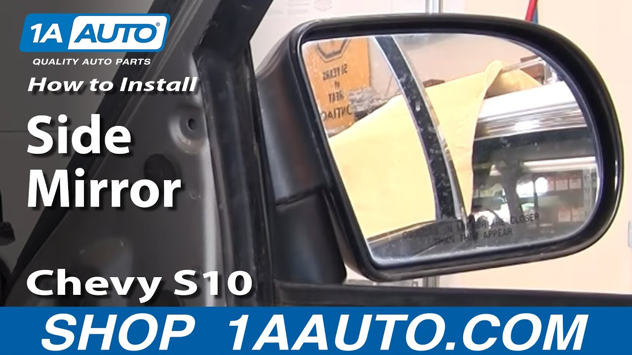 How To Install Replace Side Mirror Chevy S10 Pickup Truck