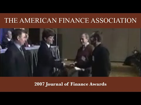 2007 Journal of Finance Awards