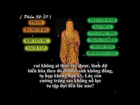 Tụng Kinh Vô Lượng Thọ - Phẩm 32 - 37  ( Tụng Buổi Tối )