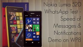 Nokia Lumia 520 WhatsApp Test Speed Of Messages