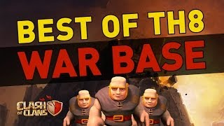 Clash Of Clans Best Of TH8 War Base