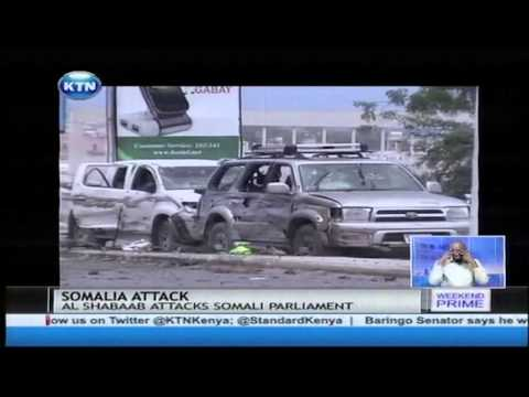 The Al Shabaab militia attacks Somalia Parliament building