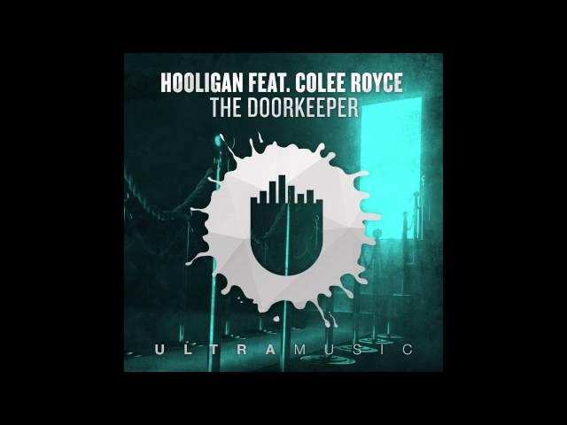 Hooligan feat. Colee Royce - The Doorkeeper (Da Hool's Original Mix) [Cover Art]