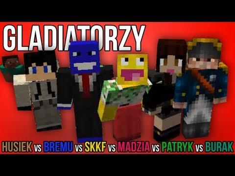 Gladiatorzy: SKKF + BREMU + PATRYK vs. MADZIA + HUSIEK + BURAK