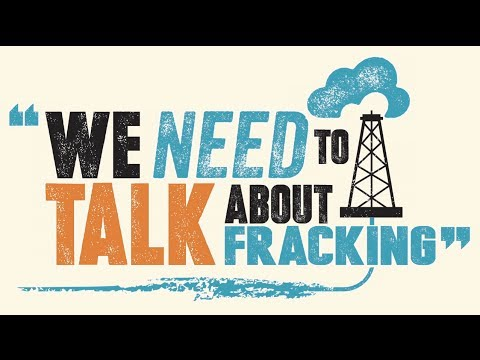 We Need to Talk About Fracking - Join the debate!
