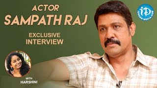 Actor Sampath Raj Exclusive Interview