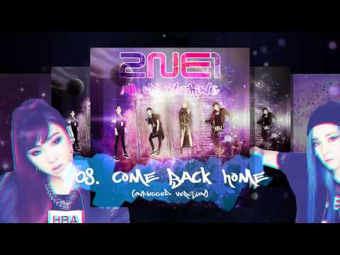 [AON] 08. Come Back Home (Unplugged) [2NE1 - 2014 2NE1 World Tour Live - All Or Nothing In Seoul]