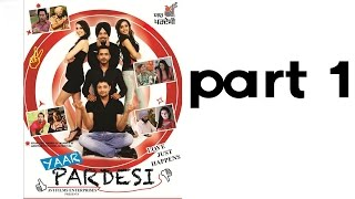 YAAR PARDESI Full Punjabi Movie Part 1 Of 7 Latest