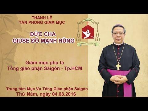 Thánh lễ Tấn phong Giám mục Giuse Đỗ Mạnh Hùng
