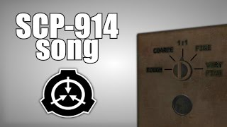 The SCP-914 Song