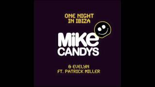 Mike Candys & Evelyn Feat. Patrick Miller One Night In