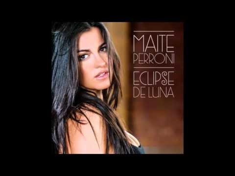 04 - Maite Perroni Inexplicable - Eclipse de Luna
