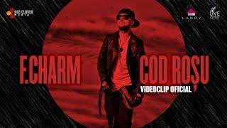 F.Charm - Cod Rosu (VideoClip Original)