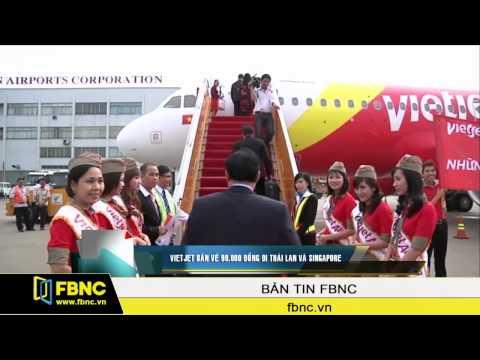 Vietjet bán vé 99.000 đồng đi Thái Lan và Singapore