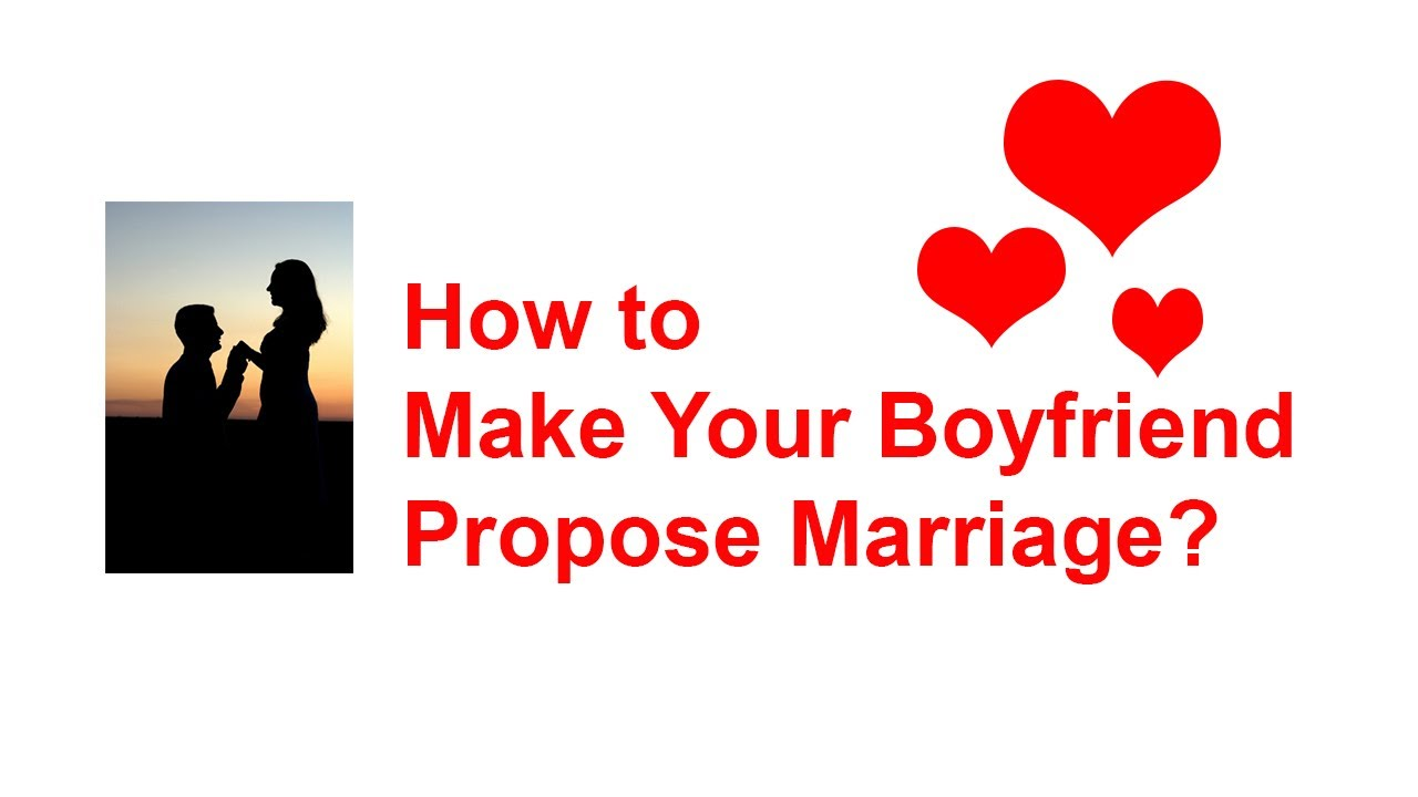 howto signs boyfriend will propose