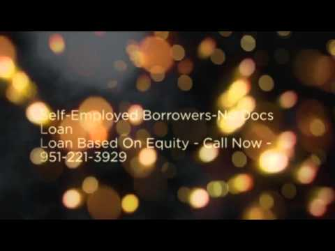 Stated Income Home Loans|Corona|CA|951-221-3929|Corona Home Loans Stated Income|No Docs Loan Corona