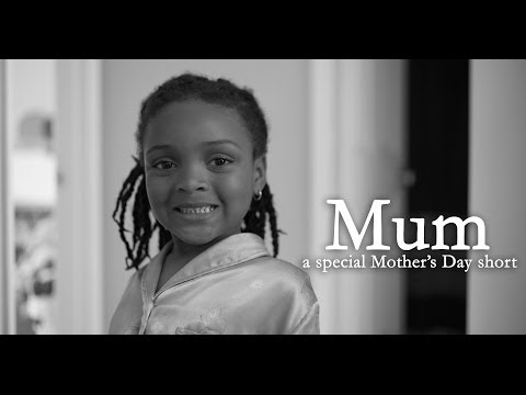 Mum - A Special Mother's Day Short (2014)
