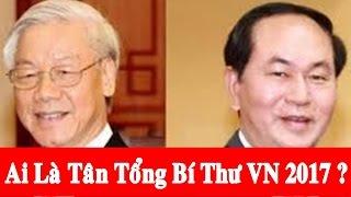 Biến Động Lớn Trên Chính Trường Việt Nam: Ai Sẽ Là Tân Tổng Bí Thư Đảng CSVN?