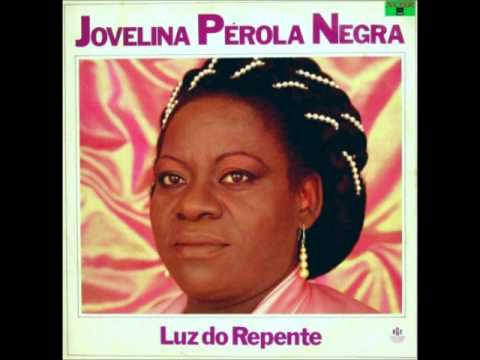 Jovelina Pérola Negra - Luz do Repente - ( CD COMPLETO ) 1987