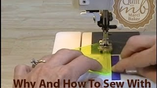 "Why And How To Sew With A Scant 1/4"" Quilt Seam, Marci"