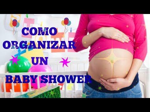 Como Organizar un Baby Shower - 3 Pasos A Seguir