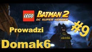 ☺ Let's Play / Zagrajmy W Lego Batman 2 PC Odc 9