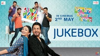 Dil Vil Pyaar Vyaar Songs Jukebox Gurdas Maan, Jassi