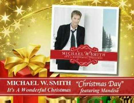 Michael W. Smith - Christmas Day featuring Mandisa - YouTube