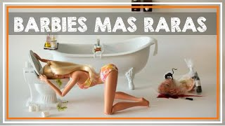 Las Barbies mas raras
