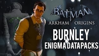 Batman Arkham Origins Burnley All Enigma Datapacks